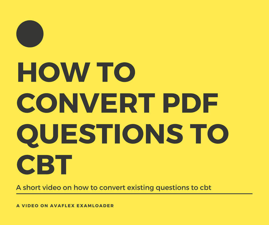 How to Convert question in PDF to CBT
